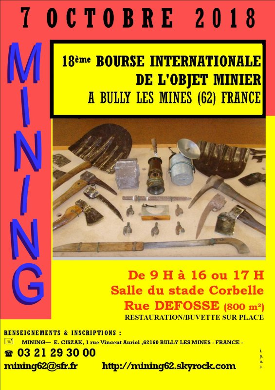7 OCTOBRE 2018 - 18ème SALON INTERNATIONAL DE L'OBJET MINIER A BULLY LES MINES - FRANCE /62 -
