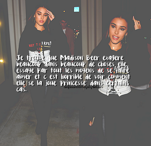 Neuvième Confession : Madison Beer
