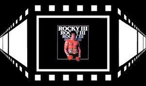 Rocky III /  Survivor - Eye Of The Tiger (1982)