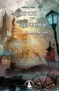 Les premières pages de Sense of Wonder, Symphonie pour Envers, de SoFee L. Grey