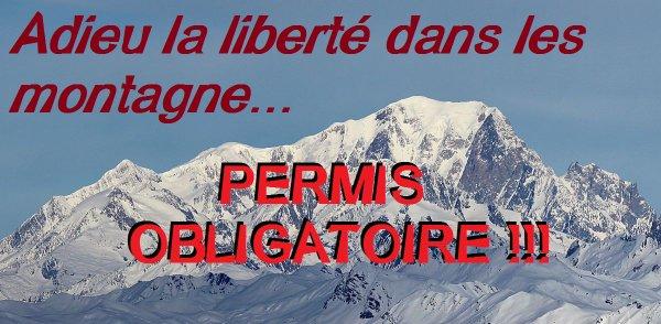 Un permis pour avoir le droit d'escalader le Mont Blanc ! La dictature commence !