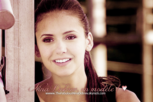 Nina Dobrev ; Un modèle ! ♥