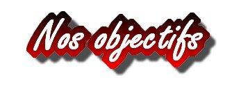 Article III : Objectifs