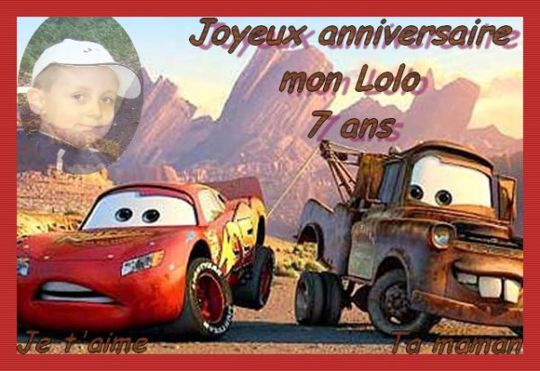 Joyeux Anniversaire Mon Lolo Pour Tes 7 Ans Toe C Est Moe