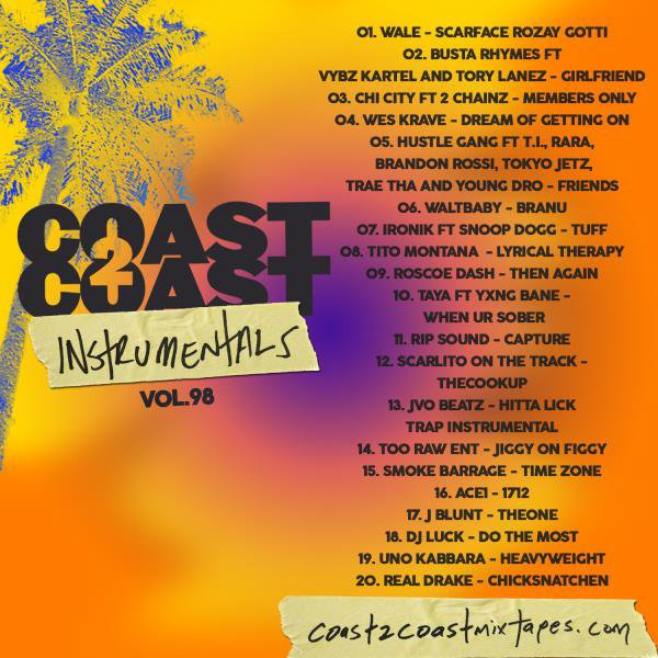 La nouvelle coast2coast mixtape volume98 disponible maintenant