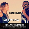 Illustration de 'Maitre Gims & Vitaa - Game Over'