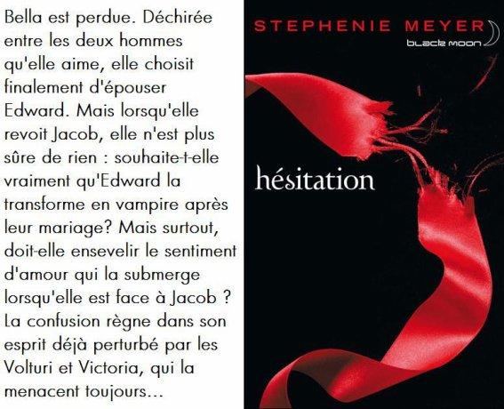 Hesitation Twilight Tome 3 Livre Eternels Twilight
