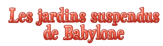 Les Jardinsde Babylone Youtube