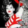 rihanna / Where Have You Been (2012)