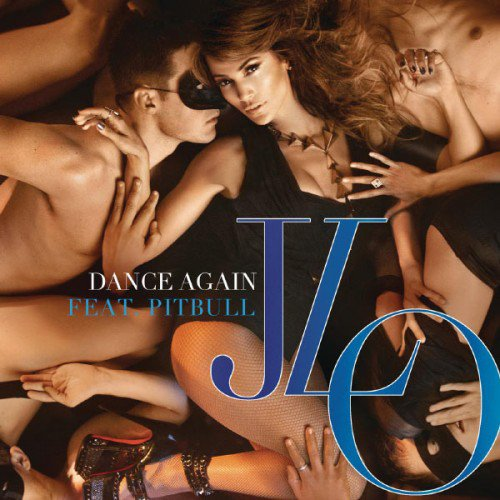 JLO ft pitbull / dance again (2012)