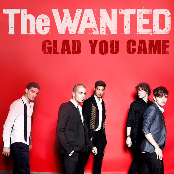 the wanted / glad you came (2012)
