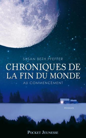 Chronique #2 : Chroniques de la fin du monde: Au commencement , Susan Beth Pfeffer.