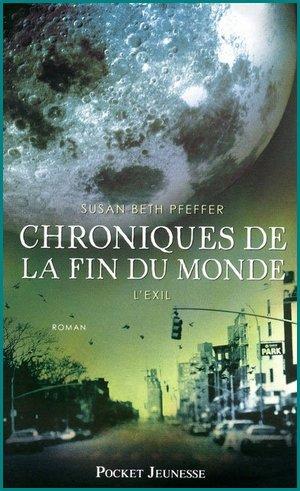 #Chronique 7 : Chroniques de la fin du monde, tome 2, de Susan Beth Pfeffer.