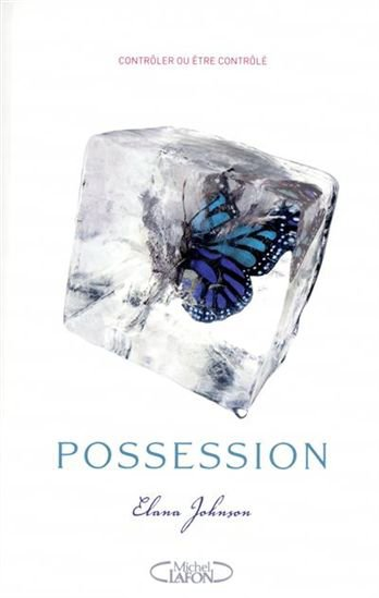 #Chronique 16 : Possession, Elana Johnson.