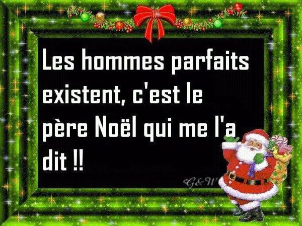 Papa Noel à toujours raison hihi