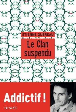 Le Clan Suspendu (Critique littéraire)