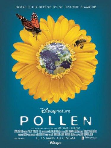 POLLEN, le documentaire évènement de Disney Nature