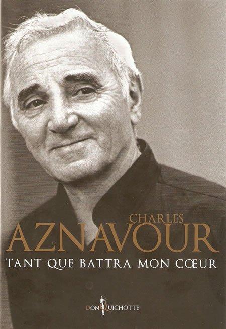 """""""Tant que battra mon coeur"""" de Charles Aznavour"""
