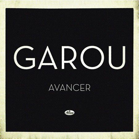 """Découvrez le clip du titre """"Avancer"""" de Garou"""
