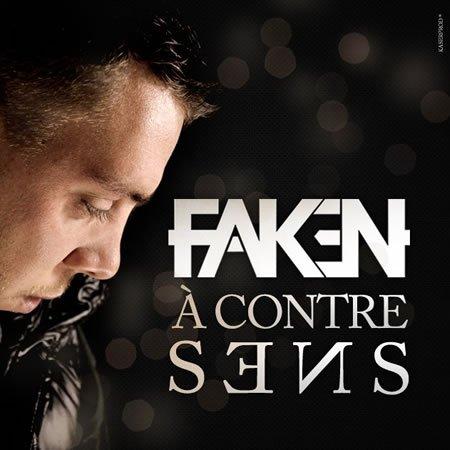 """Faken clip de """"A Contre Sens"""" son nouveau single"""