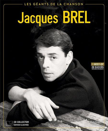 Collection Les Géants de la Chanson : premier numéro, Jacques Brel