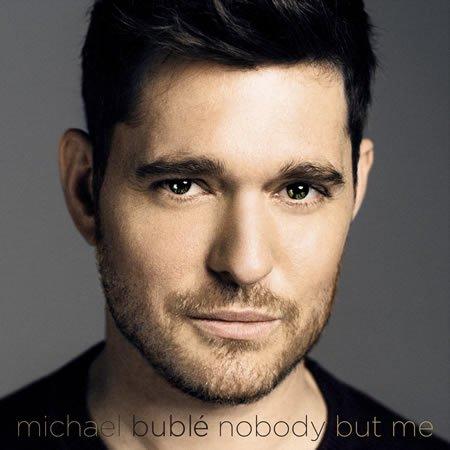 """""""Nobody but me"""" le nouveau single de Michael Bublé"""