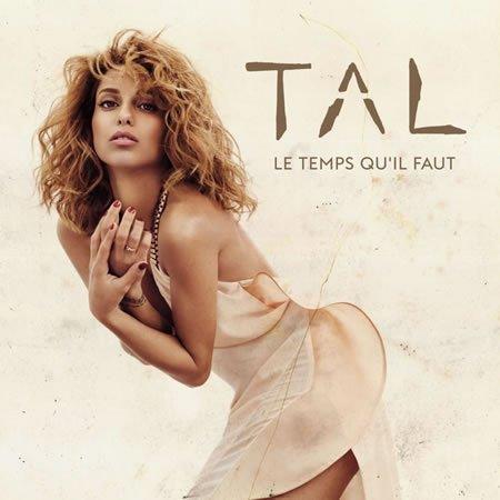 """""""Le temps qu'il faut"""" le nouveau single de Tal"""