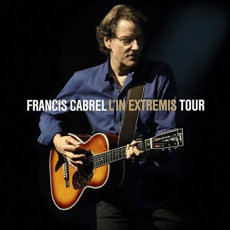 """Francis Cabrel :"""" C'est écrit"""" premier extrait du Live l'In Extremis Tour"""