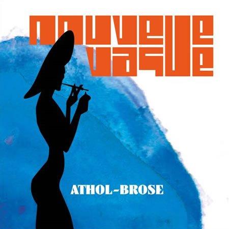 """Chronique de """"Athol Brose"""" le EP de Nouvelle Vague"""