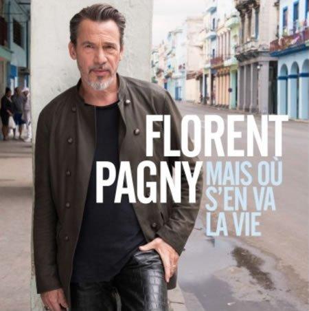 """""""Mais où s'en va la vie"""" le nouveau single de Florent Pagny"""