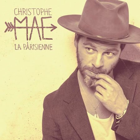 """La Parisienne"" le nouveau single de Christophe Maé"