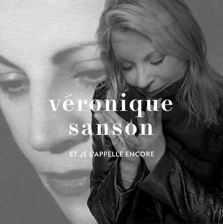 """Ecoutez """"Et je l'appelle"""" encore de Véronique Sanson"""