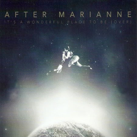 """It's a wonderful place to be (over)"", le premier EP d'After Marianne"