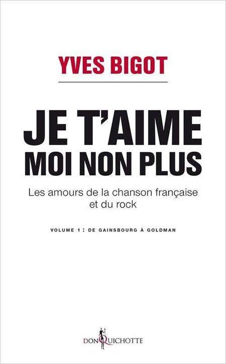 """Yves Bigot publie """"Je t'aime moi non plus"""""""