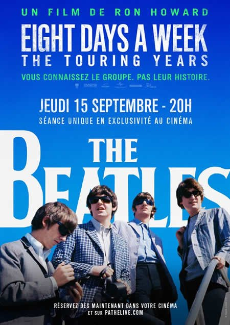 Diffusion au cinéma du film The Beatles : Eight Days A Week - The Touring Years