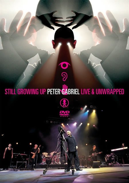 Peter Gabriel : sortie de Growing Up Live + Still Growing Up Live & Unwrapped