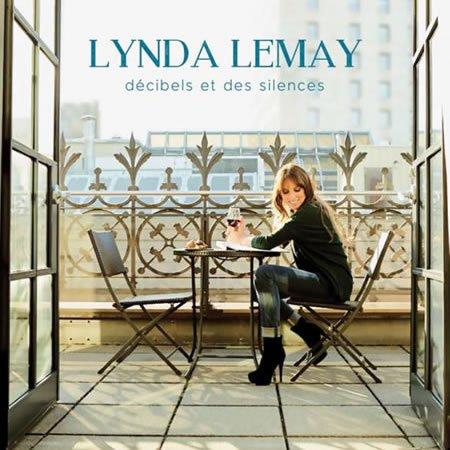 """""""Décibels et des silences"""", le nouvel album de Lynda Lemay"""