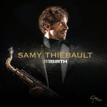 """Le saxophoniste Samy Thiébault publie """"Rebirth"""" son nouvel album"""