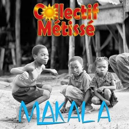 """""""Makala"""" le nouveau single du Collectif Métissé"""