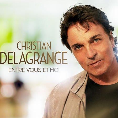 """Christian Delagrange : chronique de l'album """"Entre vous et moi"""""""
