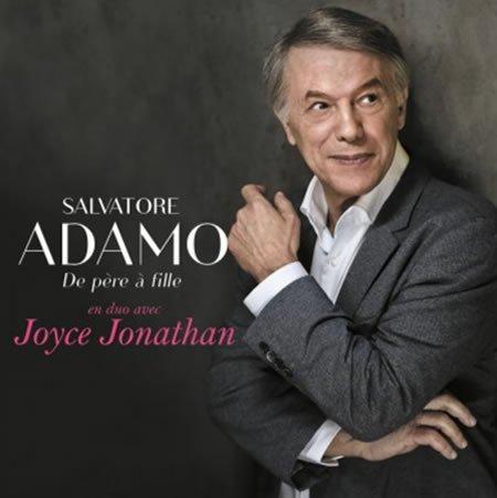 """""""De père à fille"""" le nouveau single de Salvatore Adamo et Joyce Jonathan"""