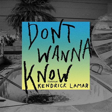 """Don't Wanna Know"" le nouveau single de Maroon 5 ft Kendrick Lamar"