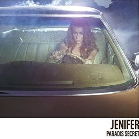 "Jenifer : Chronique de l'album ""Paradis Secret"""