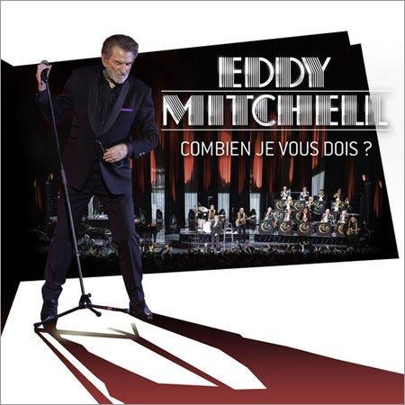 """Eddy Mitchell : """"Combien je vous dois ?"""" (Live Palais des Sports 2016)"""
