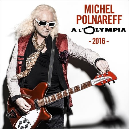 Michel Polnareff : Holidays, premier extrait de son Live à l'Olympia 2016