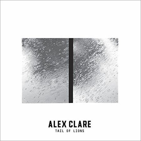 "Chronique de ""Tail of Lions"" d'Alex Clare"