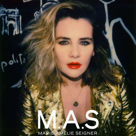 """Marie-Amélie Seigner : Chronique de """"M.A.S."""" son nouvel EP"""