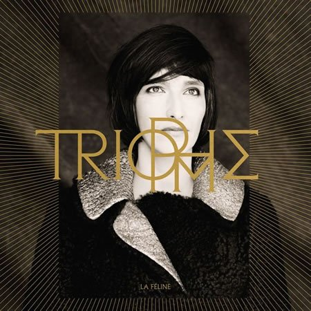 """Chronique de l'album """"Triomphe"""" de La Féline"""