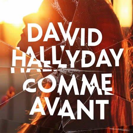 """David Hallyday : clip de """"Comme avant"""" extrait de l'album """"Le temps d'un vie"""""""