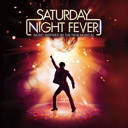"Chronique de la Bande Originale du spectacle musical ""Saturday Night Fever"""